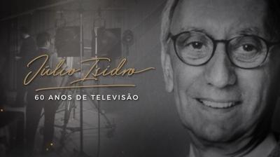 Play - Júlio Isidro - 60 Anos de Televisão