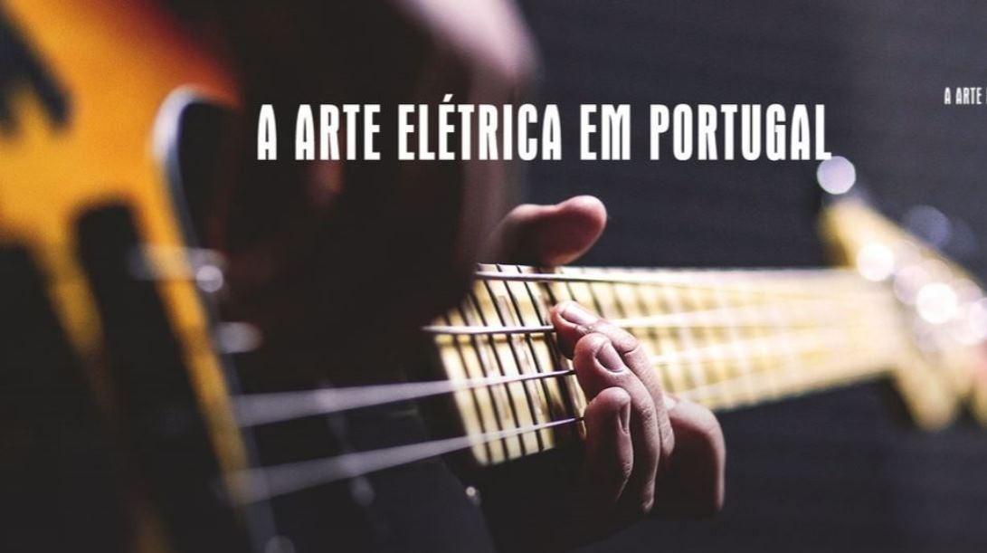 A Arte Elétrica em Portugal