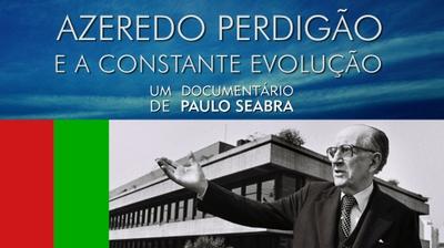 Play - Azeredo Perdigão e a Constante Evolução