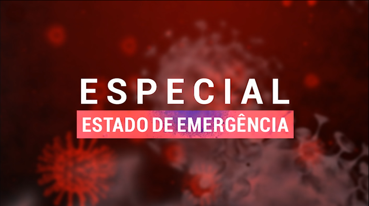 Especial Estado de Emergência