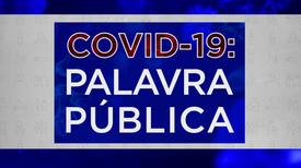Covid-19: Palavra Pública