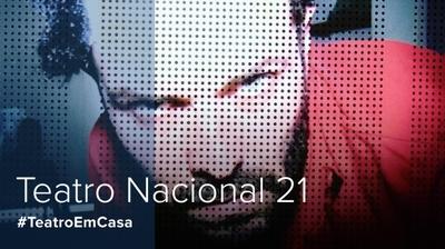 Play - Teatro Nacional 21