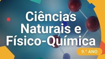Play - Ciências Naturais e Físico-Química - 9.º ano