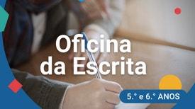 Oficina de Escrita - 5.º e 6.º anos - Carta formal e informal
