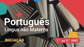 Português Língua Não Materna - Iniciação - 1.º ao 9.º anos - Vanessa Fernandes