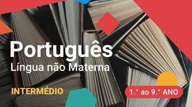 Português Língua Não Materna - Intermédio - 1.º ao 9.º anos - Registo formal e estruturas passivas