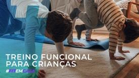 Fit em Casa: Treino Funcional para Crianças - Raquel Candeias: Entra em Ação
