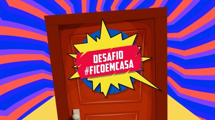 Desafio #FicoEmCasa