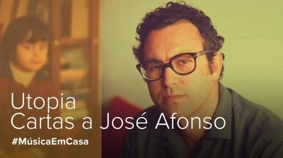 Play - Utopia - Cartas a José Afonso