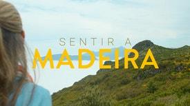 Sentir a Madeira