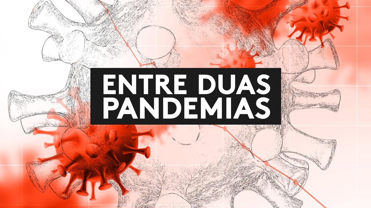 Entre Duas Pandemias