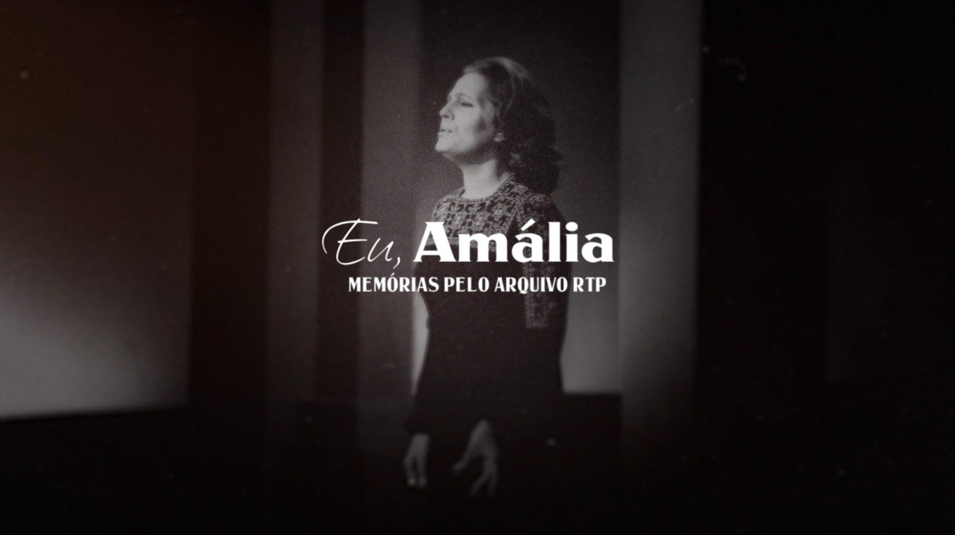 Eu, Amália