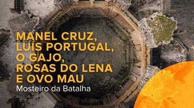 Play - Artes à Vila 2020 no Mosteiro da Batalha
