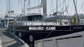 V Centenário da Expedição Magalhães - Elcano