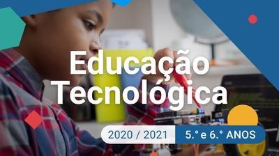 Play - Educação Tecnológica - 5.º e 6.º anos