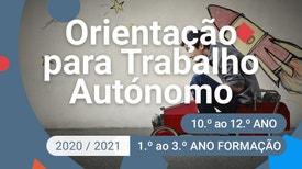 Orientação Para Trabalho Autónomo - 10.º ao 12.º Ano - Aprender a estudar utilizando o manual.