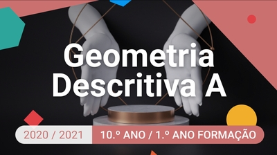 Play - Geometria Descritiva A - 10.º Ano