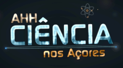 Play - AHH Ciencia Nos Açores