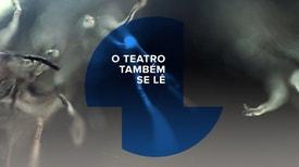 O Teatro Também se Lê - Leonor Seixas e Guilherme Gomes, Antes de Começar