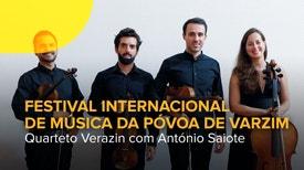 Quarteto Verazin no Festival Internacional de Música da Póvoa de Varzim