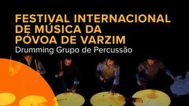 Drumming GP no Festival Internacional de Música da Póvoa de Varzim