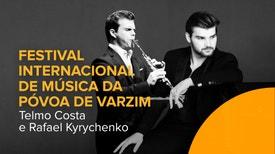 Telmo Costa e Rafael Kyrychenko no Festival Internacional de Música da Póvoa de Varzim