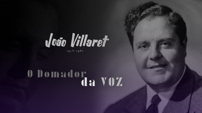 Play - João Villaret - O Domador da Voz