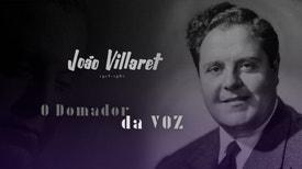 João Villaret - O Domador da Voz