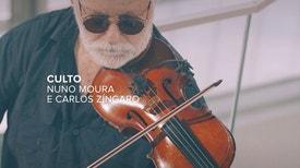 Culto - Nuno Moura e Carlos Zíngaro
