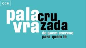 Palavra Cruzada - De Quem Escreve Para Quem Lê - Dulce Maria Cardoso