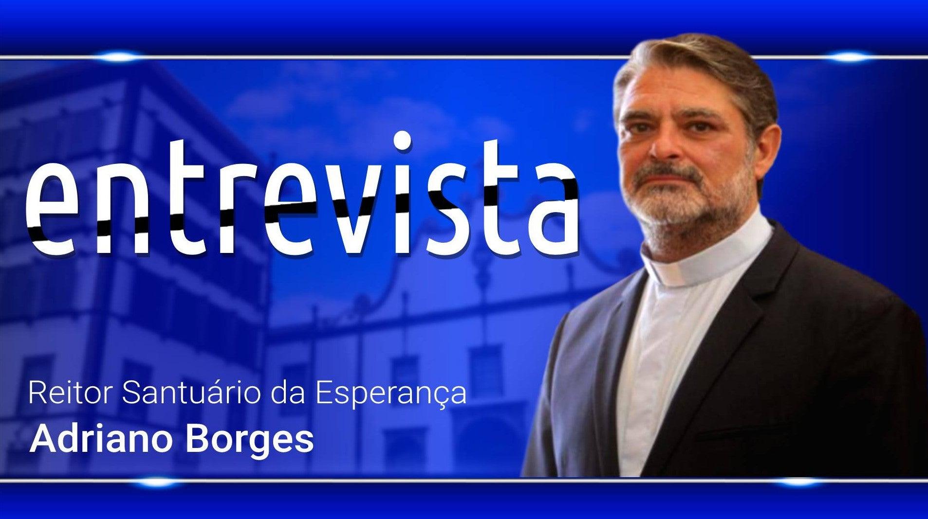 Entrevista: Reitor Santuário da Esperança