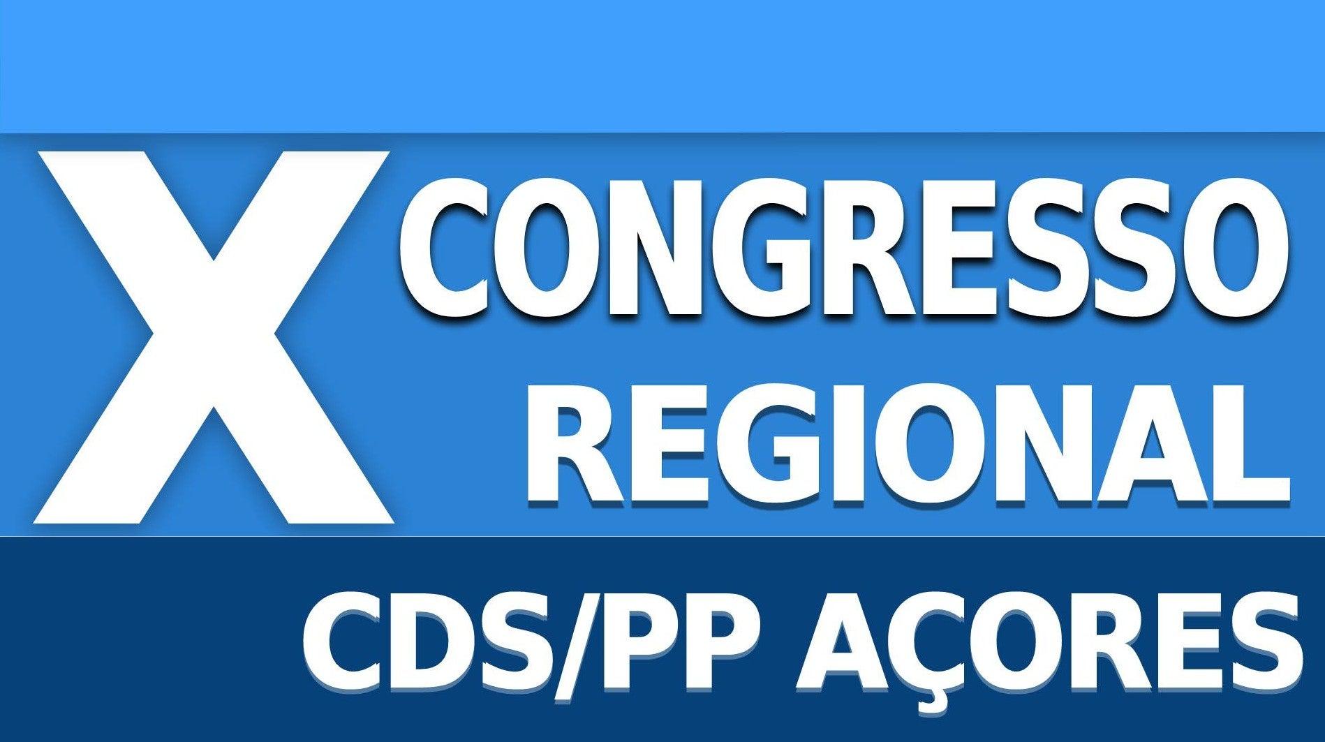 X Congresso Regional CDS/PP Açores