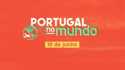 Play - Portugal no Mundo - 10 de Junho
