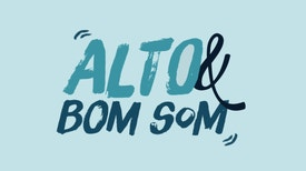 Alto e Bom Som - Videoclips
