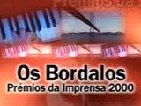 OS BORDALO - PRÉMIOS DA IMPRENSA 2000