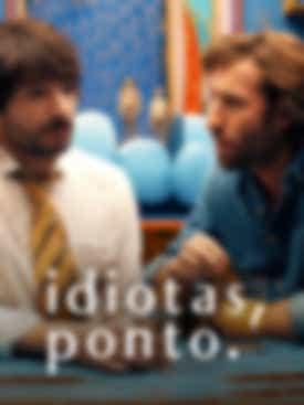 Idiotas, Ponto