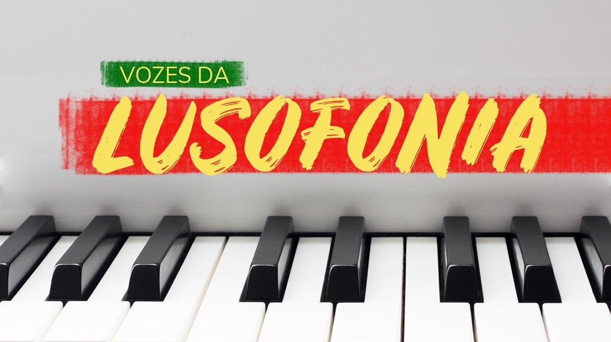Vozes da Lusofonia