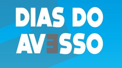 Play - Dias do Avesso