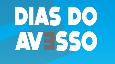 Play - Dias do Avesso