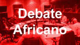 Debate Africano - Um espaço para analisar os factos da semana em África e no Mundo. Moderado por Jorge Gonçalves, opiniões de Adolfo Maria-Angola, José Luís Hopfer Almada-Cabo Verde, Eduardo Fernandes-Guiné Bissau, Sheila Khan-Moçambique e Abílio Neto-São Tomé e Príncipe