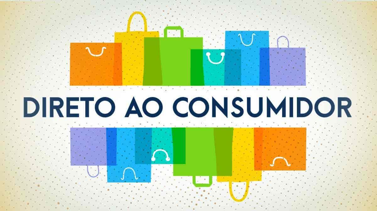 Direto ao Consumidor...