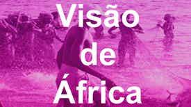 Visão de Africa - O olhar sobre o Continente Africano do comentador e analista da RDP/África José Gonçalves, de 2.ª a 6.ª feira