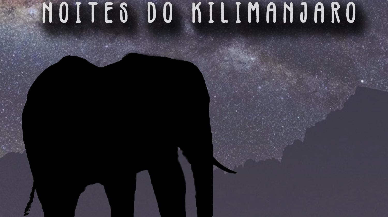 As noites do Kilimanjaro