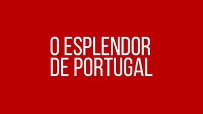 Play - O Esplendor de Portugal