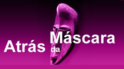 Play - Atrás da Máscara