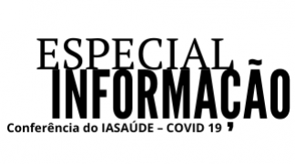 Especial Informação - Ponto da situação dado pelo IASAÚDE - COVID 19