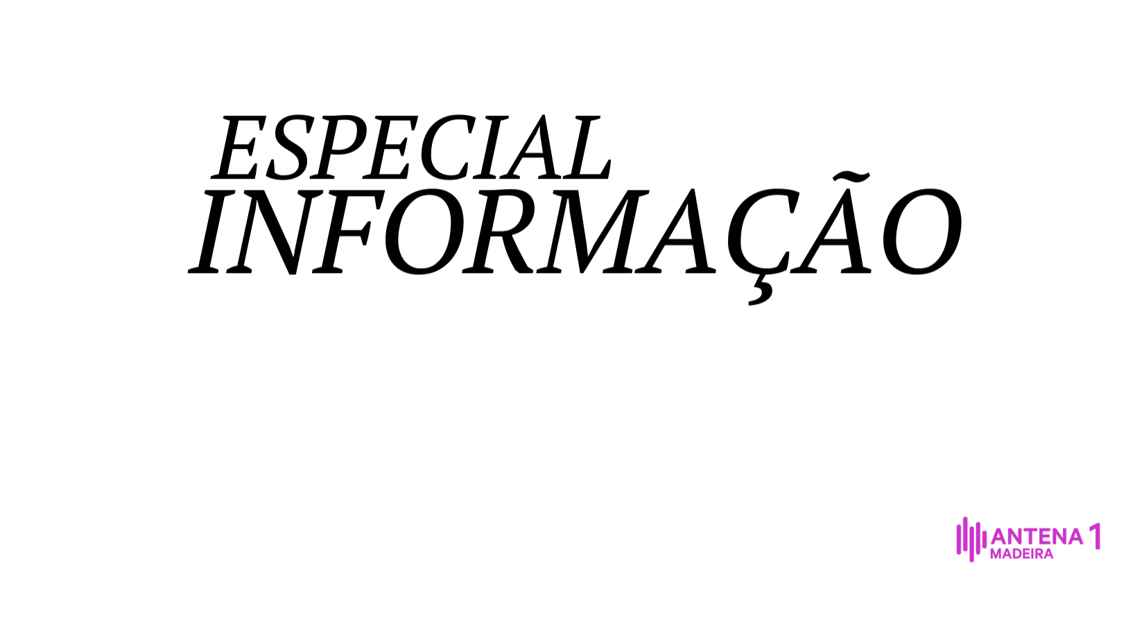 Especial Informação