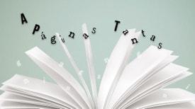 A Páginas Tantas - A Páginas Tantas...a verdade e a mentira na escrita