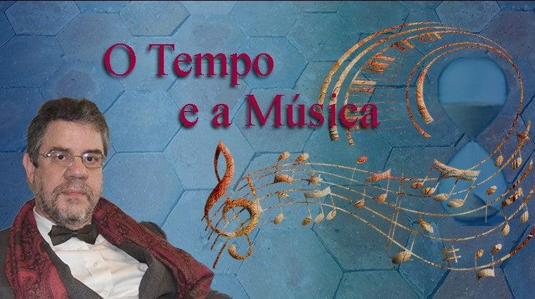 O Tempo e a Música