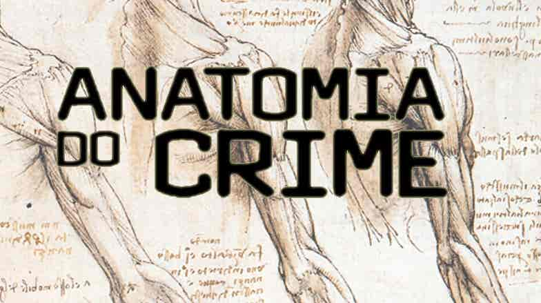 Play - Anatomia do Crime
